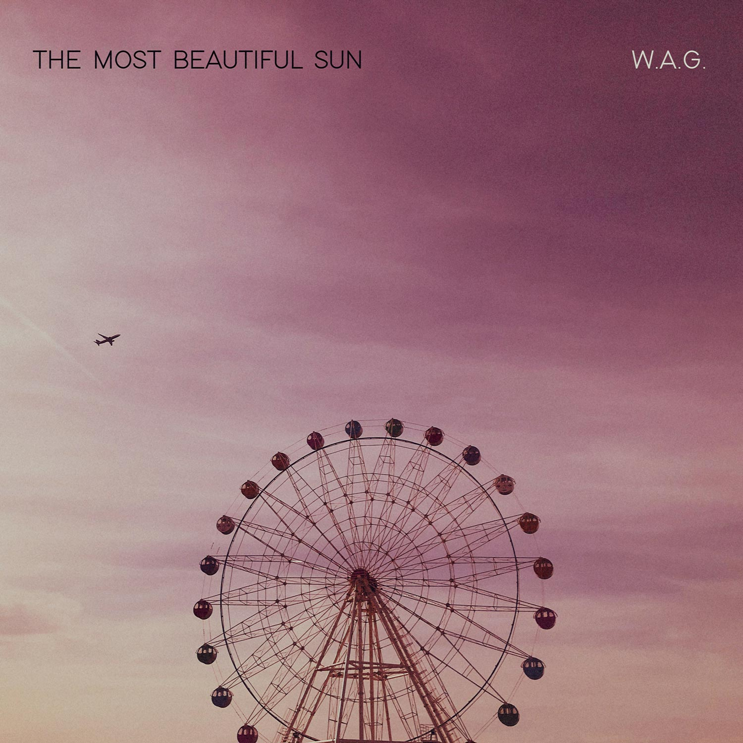 The Most Beautiful Sun - W.A.G.